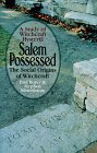 Salem Possessed: The Social Origins of Witchcraft