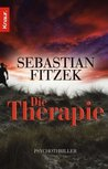 Die Therapie by Sebastian Fitzek