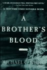 A Brother's Blood by Michael C. White