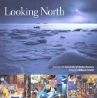 Looking North: Art from the University of Alaska Museum