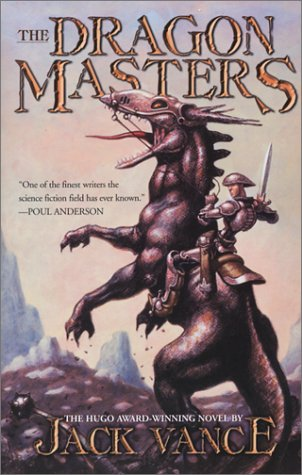 The Dragon Masters by Jack Vance