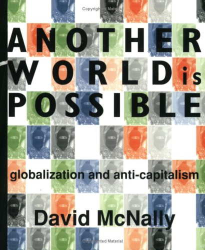 Another World Is Possible by David McNally