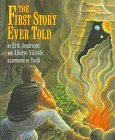 First Story Ever Told, The