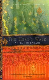 The Hero's Walk by Anita Rau Badami