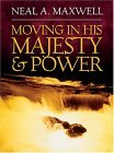 Moving in His Majesty and Power