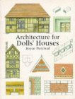 Architecture for Doll's Houses