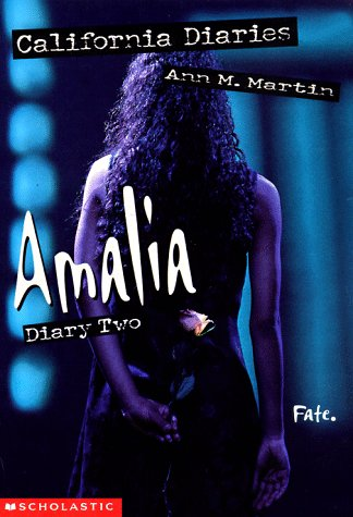Amalia: Diary 2 (California Diaries, #9)