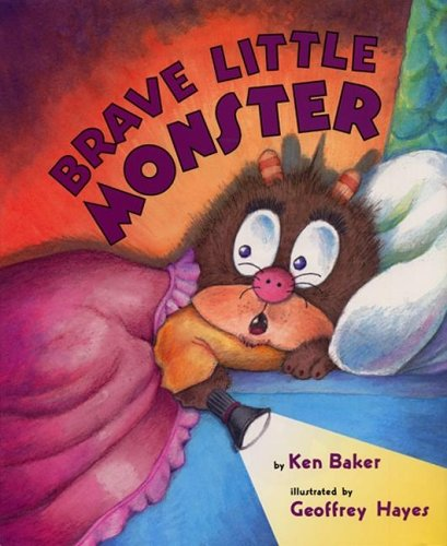 Brave Little Monster by Ken   Baker