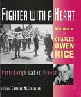 Fighter with a Heart by Charles Owen Rice