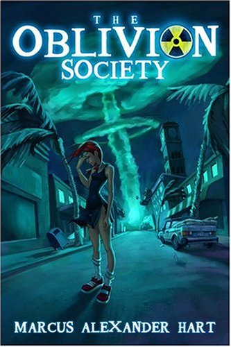 The Oblivion Society by Marcus Alexander Hart