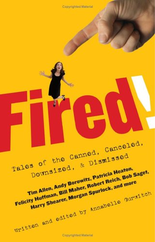 Fired! by Annabelle Gurwitch