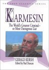 Karmesin: The World's Greatest Criminal -- Or Most Outrageous Liar