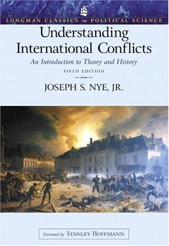 Understanding International Conflicts by Joseph S. Nye Jr.