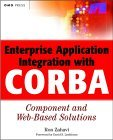 Systems Integration with CORBA: Component and Web-Based Solutions