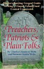 Preachers, Patriots & Plain Folks: Boston's Burying Ground Guide to King's Chapel, Granary and Central Cemeteries