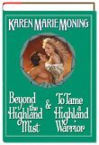Beyond the Highland Mist / To Tame a Highland Warrior (Highlander, #1-2)