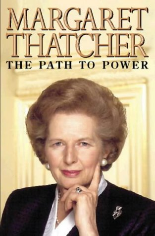 The Path To Power by Margaret Thatcher