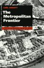 The Metropolitan Frontier: Cities in the Modern American West