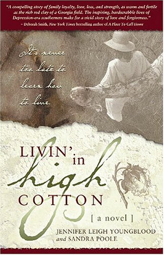 Livin' in High Cotton by Jennifer Youngblood