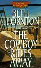 The Cowboy Rides Away (Chloe Newcomb, #1)