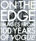 On the Edge: Images from 100 Years of VOGUE
