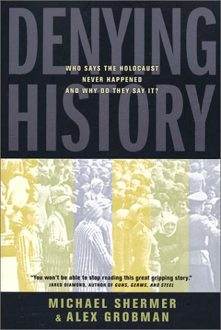 Denying History by Michael Shermer