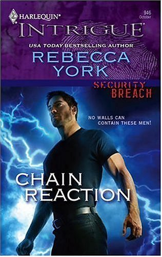 Chain Reaction by Rebecca York