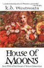 House of Moons (House of Moons Chronicles, #2)