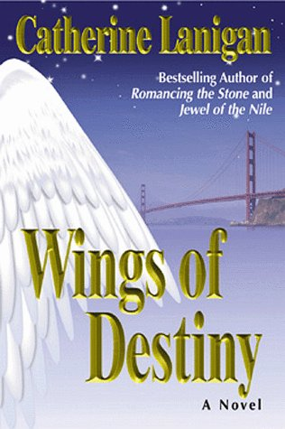 Wings of Destiny by Catherine Lanigan