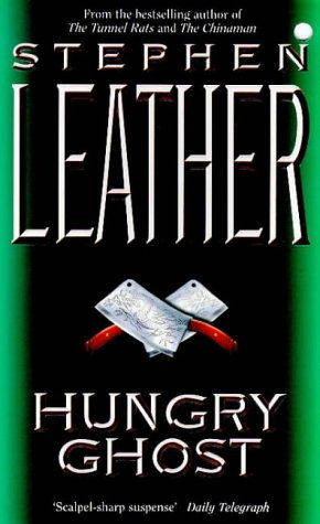 Hungry Ghost - Stephen Leather