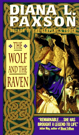 The Wolf and the Raven by Diana L. Paxson