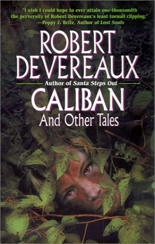 Caliban and Other Tales by Robert Devereaux