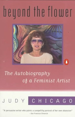 Beyond the Flower by Judy Chicago