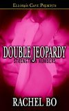 Double Jeopardy by Rachel Bo