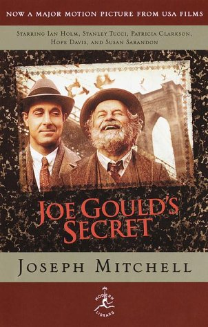 Joe Gould's Secret (Tie-in Edition) by Joseph Mitchell