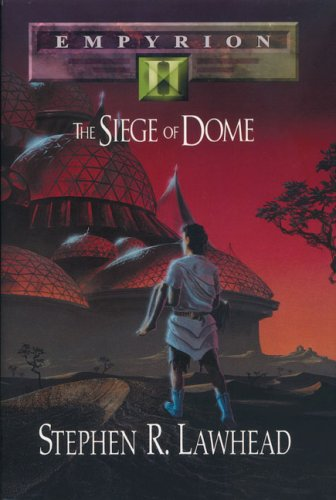 The Siege of Dome (Empyrion, #2)