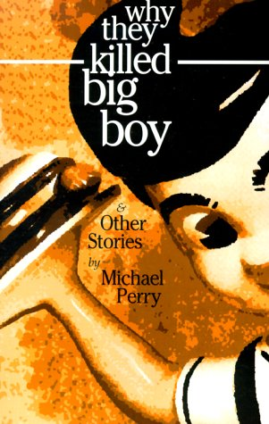 Why They Killed Big Boy: And Other Stories