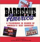 Barbecue America: A Pilgrimage in Search of Americas Best Barbecue