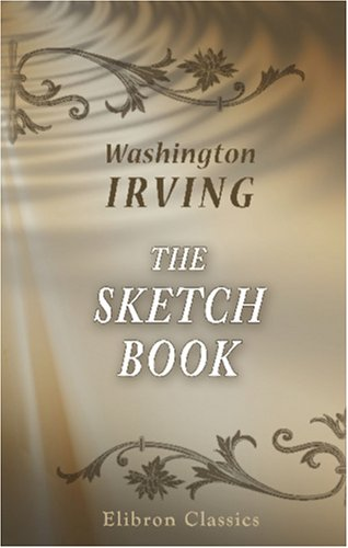 The Sketch Book by Washington Irving