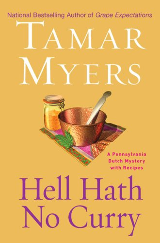Hell Hath No Curry by Tamar Myers