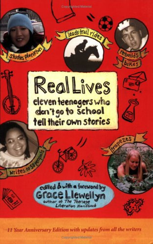 Real Lives by Grace Llewellyn