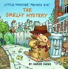 The Smelly Mystery: Little Monster Private Eye (Little Monster)