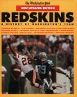 The New Updated Edition Redskins: A History of Washington's Team