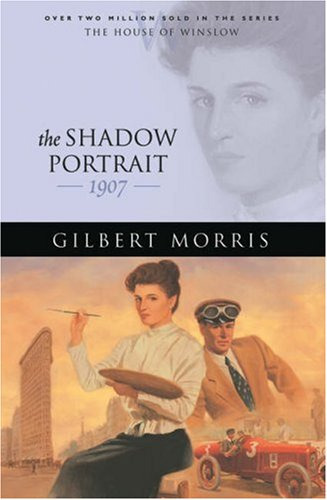 The Shadow Portrait by Gilbert Morris