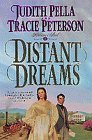 Distant Dreams by Judith Pella