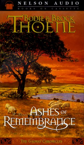 Ashes of Remembrance by Bodie Thoene