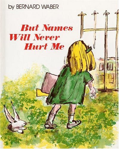 But Names Will Never Hurt Me