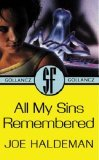 All My Sins Remembered by Joe Haldeman