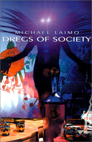 Dregs of Society by Michael Laimo