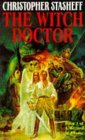 The Witch Doctor by Christopher Stasheff